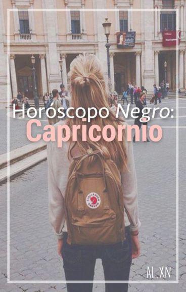 Horóscopo NEGRO: Capricornio. ♑︎