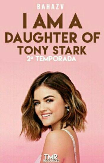 I am a Daughter of Tony Stark 2° Temporada