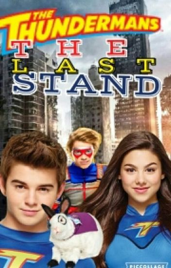 The Thundermans: The Last Stand (ON HOLD FOR NOW)