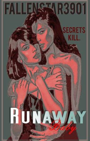 Runaway Baby (GxG)  by FallenStar3901
