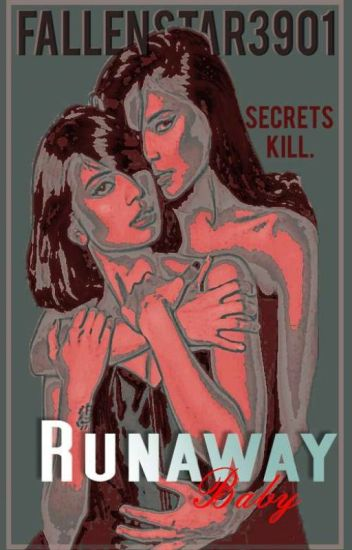 Runaway Baby (GxG) [Under Revision]