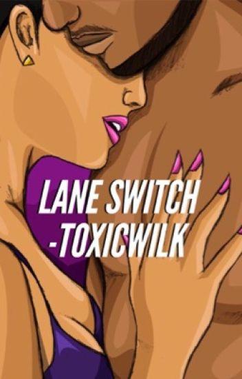 Lane Switch // n.m & s.w
