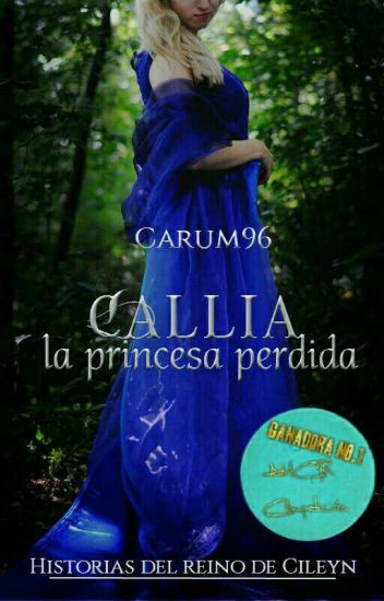 Callia, la Princesa perdida. #RainbowAwards2017