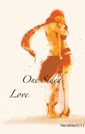 One Sided Love (NaLu fanfic) by NerdAlert111