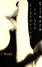 Tainted: Listening to the Silence (Book 1) by DesyreMe