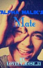 alpha Malik's mate (a zayn Malik fan fiction) by lovely_rose_13