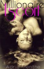 Millionaire Escort (An Erotica) by AdriaMenthe
