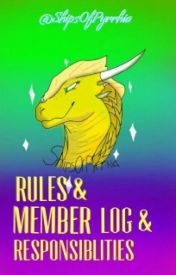Rules & Member Log & Responsibilities by ShipsOfPyrrhia