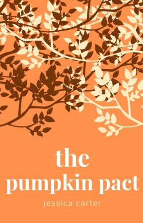 The Pumpkin Pact by Jessica-Carter