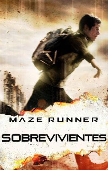 Maze Runner | Sobrevivientes #Wattys2016