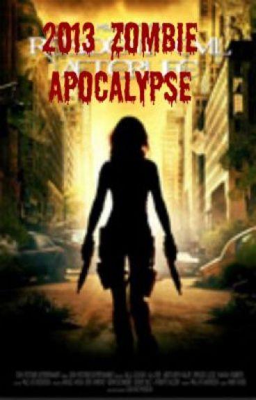 2013 zombie apocalypse