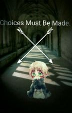 {Choices Must Be Made} |HetaliaXCountryChildReader| by skarlet3367
