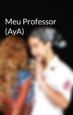 Meu Professor (AyA) by traumada