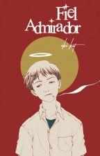 Fiel Admirador © « VinScott » by Aki-Kat