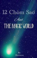 12 chòm sao và vương quốc phép thuật by Mi-Tom-Xoan-Team