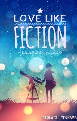 Đọc truyện {Bình - Yết ; Dương - Kết} Love Like Fiction ღ