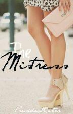 The Mistress by PresidentCarter