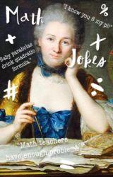 Math Jokes! by MorganDStone
