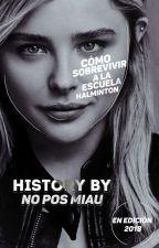 Cómo Sobrevivir A La Escuela Halminton by no_pos_miau