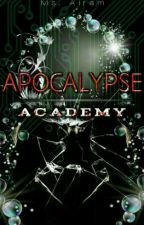 APOCALYPSE ACADEMY   [Academy for gangster students] (Revised Version)  by redreaper_011