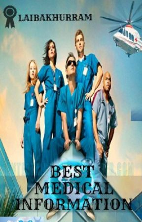 Best Medical Information by laibakhurram
