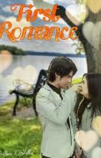 FIRST ROMANCE by Srie_AdhaSAM