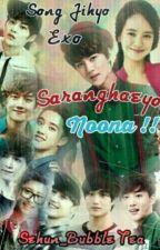 SaranghaeyO Noona!!... by SueEieya_HunNie97
