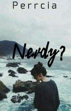 Nerdy? by toscrennn