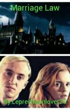 Marriage Law - Dramione by Leprechaunlover20