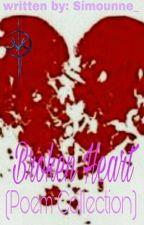 Broken Heart (Poem Collection) by Yuki_Archenemy