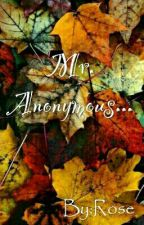 MR.ANONYMOUS... by Lolita_rose