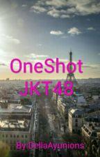 OneShot JKT48  by Della124