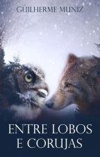 Entre lobos e corujas by for-aslam