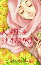 KAIFA HALUKI?? by ZackyZacky3