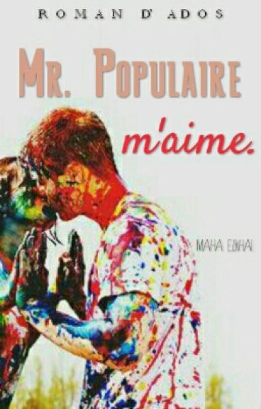 Mr.Populaire m'aime.  by Lady_Cake