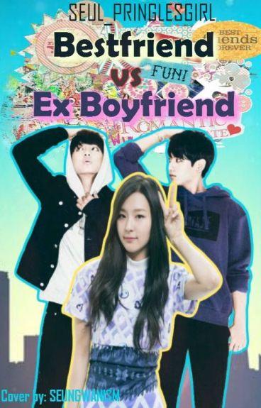 Bestfriend Vs. Ex-Boyfriend (#Wattys2016)