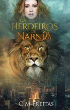 Os Herdeiros de Nárnia by CeciDuGraul