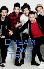 Dream Come True (Bg Fanfiction-One Direction) by natali_payne