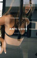 Antilove by ablush