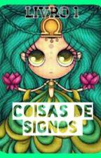 Coisas De Signos by lu1004angel