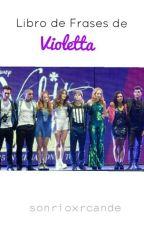 Libro De Frases De Violetta by otpruggelaria