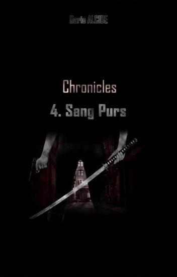 Sang-purs (Chronicles 4)