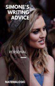 Simone's Writing Advice by natemaloski