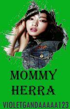 Mommy Herra  by VioletGandaaaaa123