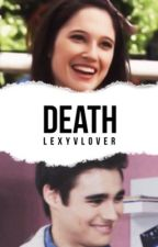 Death  [Book 1] | ✓ by Lexy_VLover