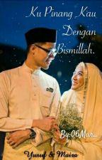 Ku Pinang Kau Dengan BISMILLAH  by 06Mur_