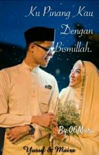 Ku Pinang Kau Dengan BISMILLAH [HIATUS] by 06Mur_