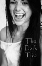 The Dark Trio by KaiaMalfoy