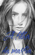 FILHA DA MARFIA by Stefany_dreew