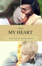 My Heart (Baekhyun x Eunji) by BigMadB2st
